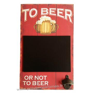 Ardoise Décapsuleur TO BEER OR NOT TO BEER déco rétro vintage