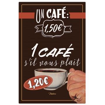 Plaque métal UN CAFÉ SVP Natives déco rétro vintage
