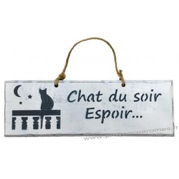 """Plaque en bois """" Chat du soir espoir..."""" déco Chat sur fond blanc"""