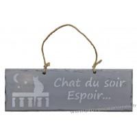 """Plaque en bois """"Chat du soir espoir..."""" déco Chat sur fond gris clair"""
