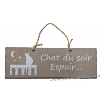 """Plaque en bois """"Chat du soir espoir..."""" déco Chat sur fond Taupe"""