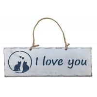 """Plaque en bois """" I Love You """" déco Chat sur fond blanc"""
