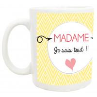 Mug MADAME JE SAIS TOUT collection mugs petits messages