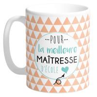 Mug POUR LA MEILLEUR MAÎTRESSE D'ÉCOLE collection Mugs petits messages