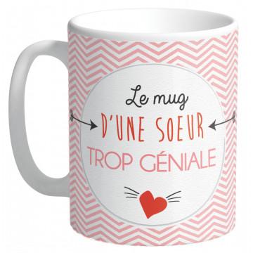 Mug LE MUG D'UNE SŒUR TROP GÉNIALE collection Mugs petits messages