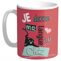Mug rouge JE DONNE MA LANGUE AU CHAT