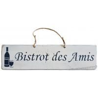 """Plaque en bois """" BISTROT DES AMIS """" fond Blanc"""