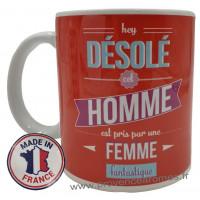 Mug HOMME PRIS PAR UNE FEMME FANTASTIQUE collection Mugs petits messages
