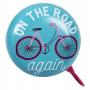 Sonnette vélo ou trottinette ON THE ROAD AGAIN