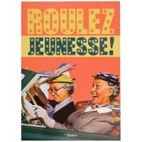 Carte postale ROULEZ JEUNESSE Natives déco rétro vintage humoristique