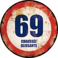 Plaque métal 69 CHAUSSÉE GLISSANTE déco rétro vintage
