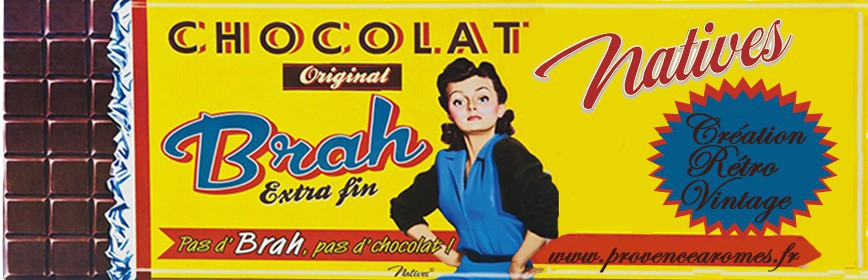 CHOCOLAT BRAH Natives déco rétro vintage