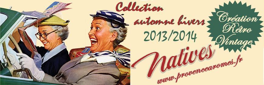 Natives Nouveautés Automne hivers 2013-2014 déco rétro vintage