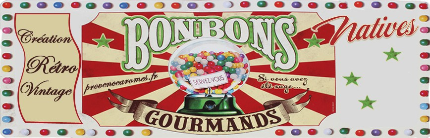 BONBONS GOURMANDS Natives déco rétro vintage