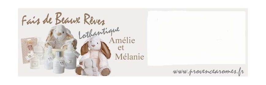FAIS DE BEAUX RÊVES Amélie et Mélanie Lothantique