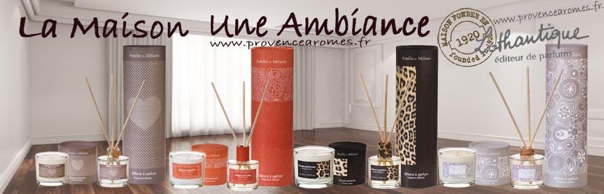 LA MAISON parfum d'ambiance Amélie et Mélanie Lothantique