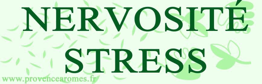 STRESS -NERVOSITÉ