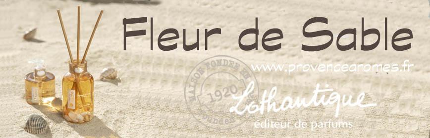 FLEUR DE SABLE Lothantique