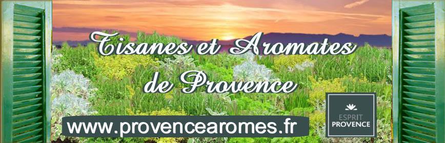 TISANES ET AROMATES DE PROVENCE ESPRIT PROVENCE